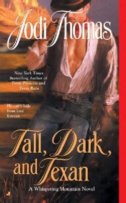 Tall, Dark, and Texan (Paperback)