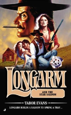 Longarm and the Star Saloon (Paperback)
