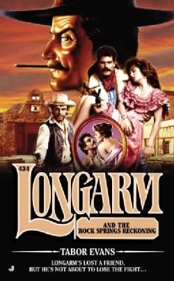 Longarm and the Rock Springs Reckoning (Paperback)