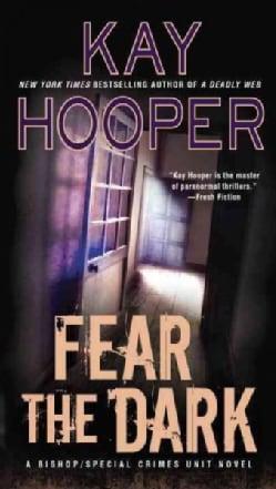 Fear the Dark (Paperback)