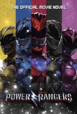 Power Rangers: The Official Movie Novel (Paperback)