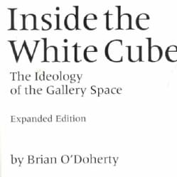Inside the White Cube: The Ideology of the Gallery Space (Paperback)