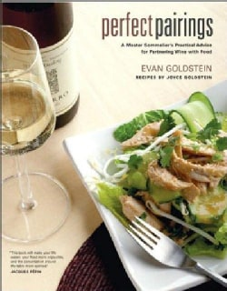 Perfect Pairings: A Master Sommelier's Practical Advice for Partnering Wine With Food (Hardcover)