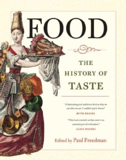 Food: The History of Taste (Hardcover)
