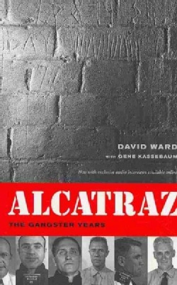 Alcatraz: The Gangster Years (Paperback)