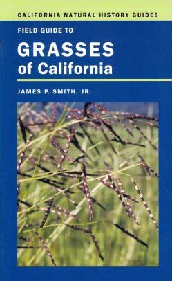 Field Guide to Grasses of California (Paperback)