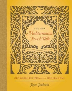 The New Mediterranean Jewish Table: Old World Recipes for the Modern Home (Hardcover)
