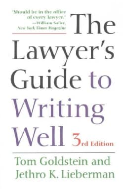 The Lawyer's Guide to Writing Well (Paperback)