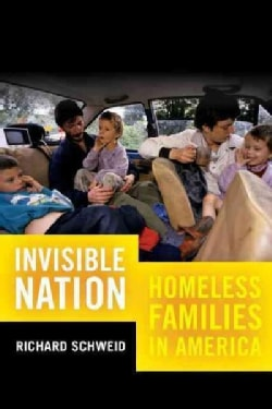 Invisible Nation: Homeless Families in America (Paperback)