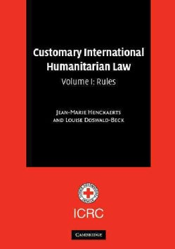 Customary International Humanitarian Law: Rules (Paperback)