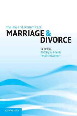The Law and Economics of Marriage & Divorce (Paperback)