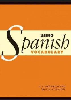 Using Spanish Vocabulary (Paperback)