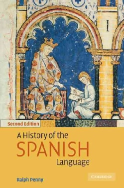 A History of the Spanish Language (Paperback)