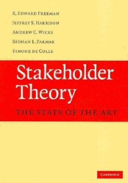Stakeholder Theory: The State of the Art (Paperback)