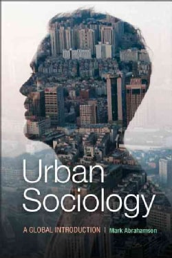 Urban Sociology: A Global Introduction (Paperback)