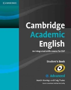 Cambridge Academic English: An Integrated Skills Course for EAP Advanced (Paperback)