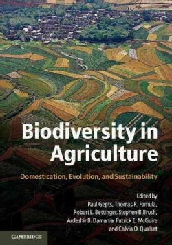 Biodiversity in Agriculture: Domestication, Evolution, and Sustainability (Paperback)