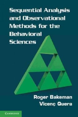 Sequential Analysis and Observational Methods for the Behavioral Sciences (Paperback)