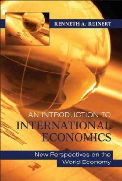 An Introduction to International Economics: New Perspectives on the World Economy (Paperback)