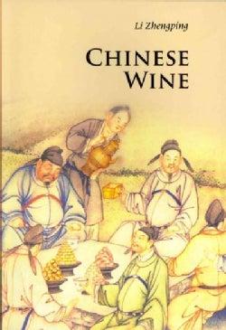 Chinese Wine (Paperback)