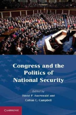 Congress and the Politics of National Security (Paperback)