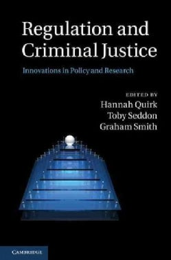 Regulation and Criminal Justice: Innovations in Policy and Research (Hardcover)