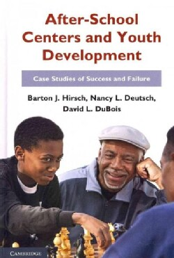 After-School Centers and Youth Development: Case Studies of Success and Failure (Hardcover)