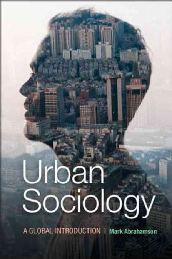 Urban Sociology: A Global Introduction (Hardcover)