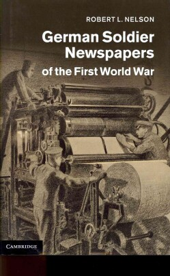 German Soldier Newspapers of the First World War (Hardcover)