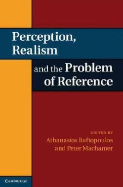 Perception, Realism, and the Problem of Reference (Hardcover)