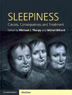 Sleepiness: Causes, Consequences and Treatment (Hardcover)