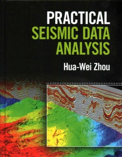 Practical Seismic Data Analysis (Hardcover)