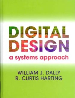 Digital Design: A Systems Approach (Hardcover)