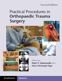 Practical Procedures in Orthopaedic Trauma Surgery (Paperback)