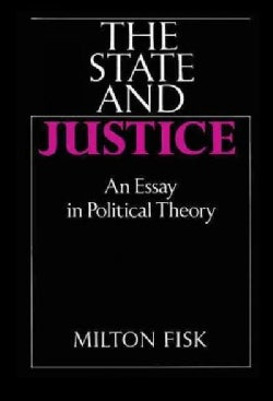 The State and Justice: An Essay in Political Theory (Hardcover)