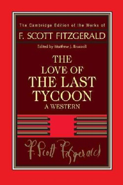 The Love of the Last Tycoon: A Western (Hardcover)