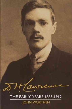 D.H. Lawrence: The Early Years, 1885-1912 (Paperback)
