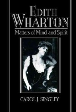 Edith Wharton: Matters of Mind and Spirit (Hardcover)