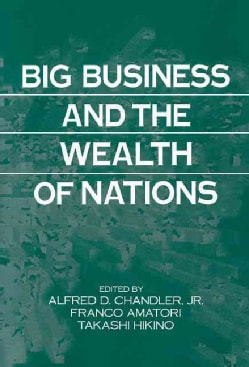 Big Business and the Wealth of Nations (Hardcover)