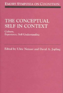 The Conceptual Self in Context: Culture, Experience, Self-Understanding (Hardcover)