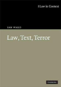 Law, Text, Terror (Hardcover)