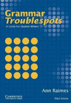 Grammar Troublespots: A Guide for Student Writers (Paperback)
