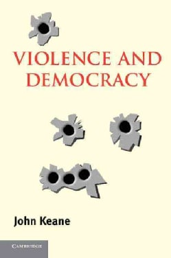 Violence and Democracy (Paperback)