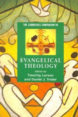 The Cambridge Companion to Evangelical Theology (Paperback)