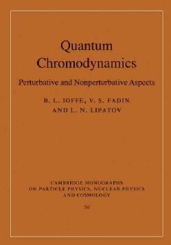 Quantum Chromodynamics: Perturbative and Nonperturbative Aspects (Hardcover)