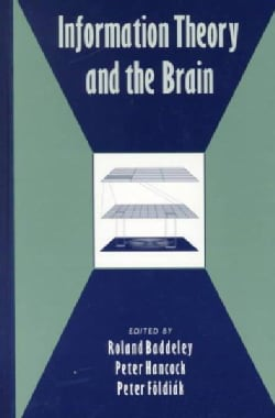 Information Theory and the Brain (Hardcover)
