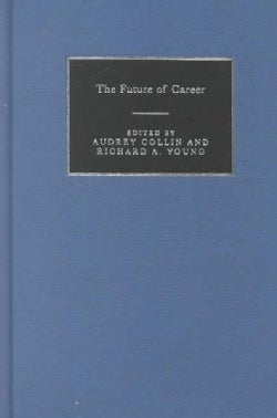 The Future of Career (Hardcover)