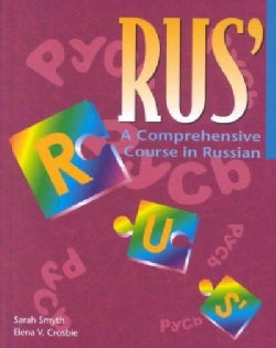 Rus' a Comprehensive Course in Russian: A Comprehensive Course in Russian (Hardcover)