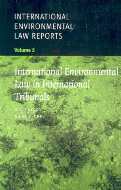 International Environmental Law In International Tribunals (Paperback)