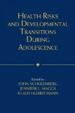 Health Risks and Developmental Transitions During Adolescence (Paperback)